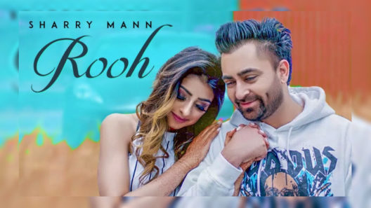 Rooh - Sharry Mann