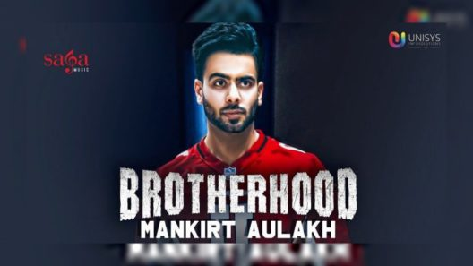 Brotherhood - Mankirt Aulakh
