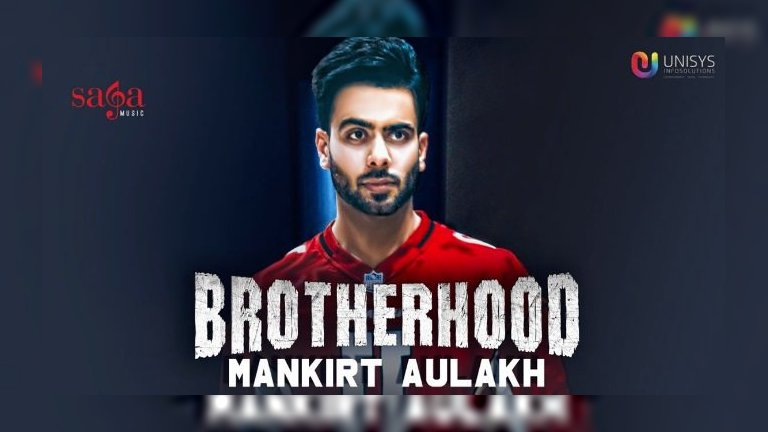 Brotherhood – Mankirt Aulakh
