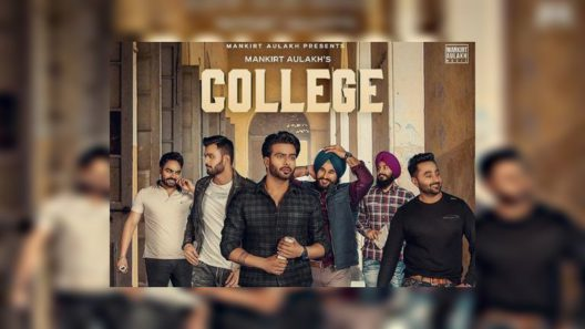 College Mankirt Song