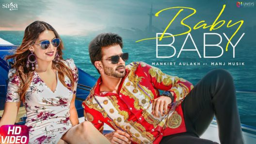 Baby Baby Mankirt Aulakh Song