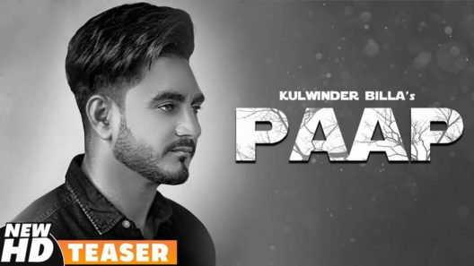 Paap Kulwinder Billa Song 2019 Check Lyrics