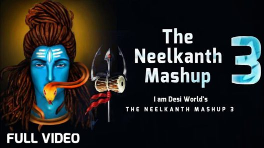 The Neelkanth Mashup 3 Song
