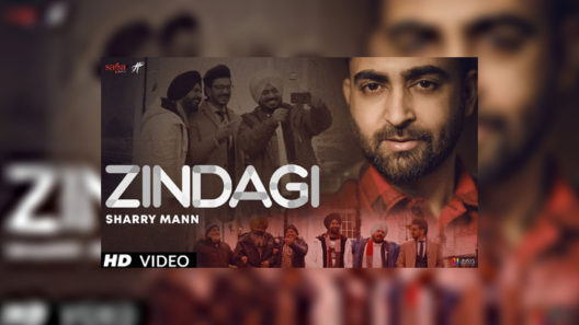 Zindagi Sharry Mann Song