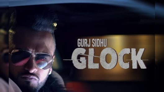 Glock Punjabi Song