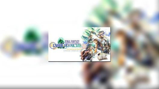 Final fantasy :crystal chronicles remastered